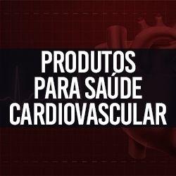 Produtos para Saúde Cardiovascular